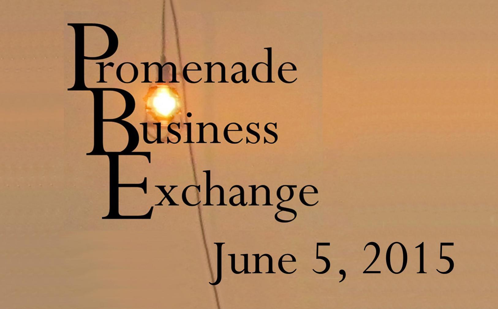 Promenade Business Exchange June 5, 2015
