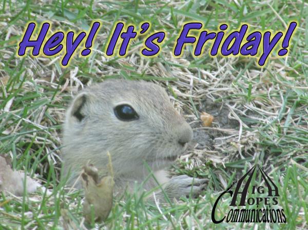 Hey! It's Friday!