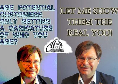 Let me show your customers the real you - High Hopes Communications mini