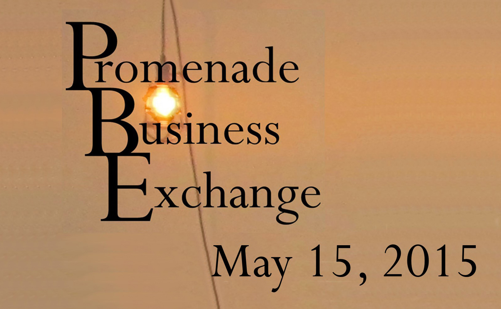 Promenade Business Exchange May 15, 2015