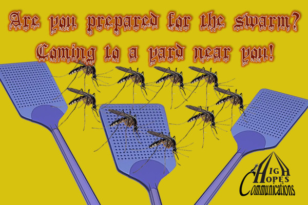Are you prepared for the swarm? Coming to a yard near you!