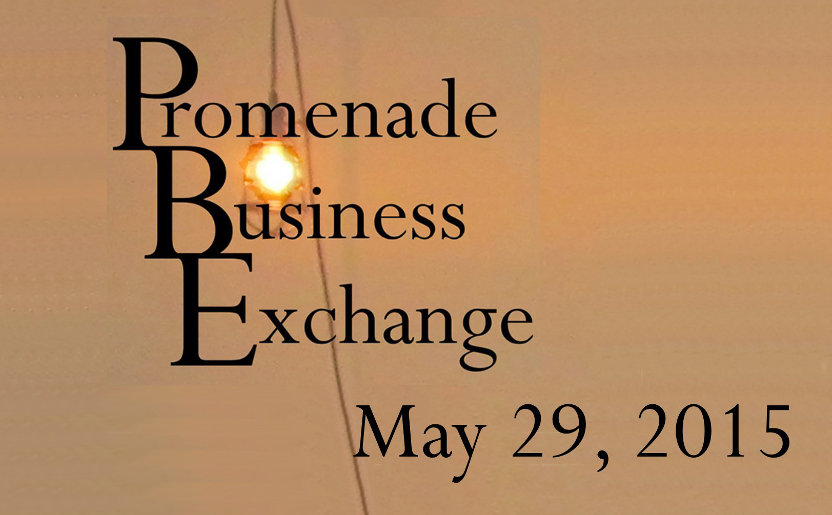 Promenade Business Exchange May 29, 2015