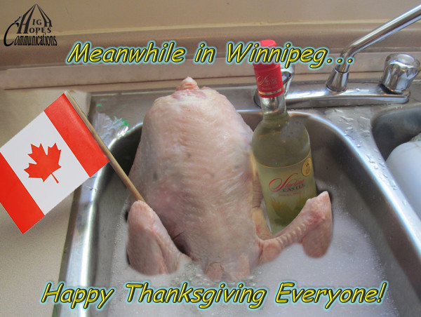 Meanwhile in Winnipeg…  Happy Thanksgiving Everyone!