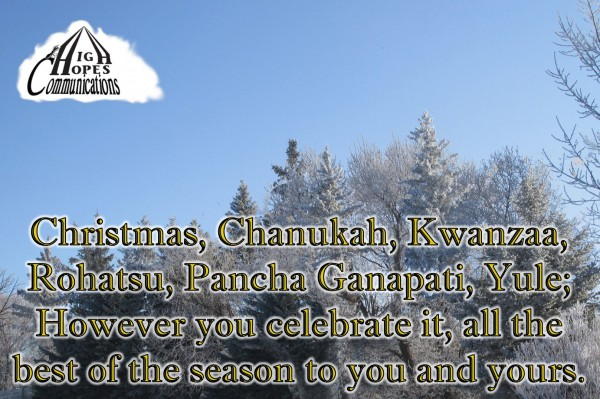 However you celebrate it, all the best of the season to you and yours.
