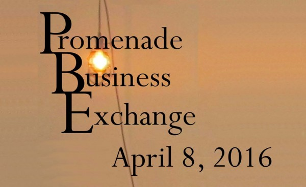 Promenade Business Exchange April 8, 2016